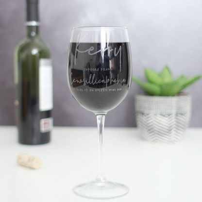 Personalised Wine Glass, Cenosillicaphobia