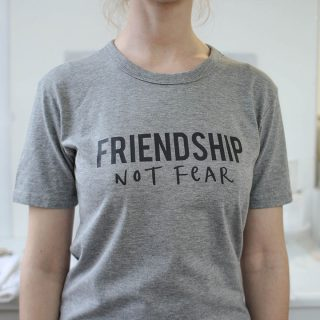 Friendship Not Fear T-Shirt