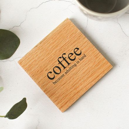 Oak Coaster, Coffee