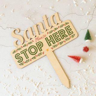 Santa Stop Here Sign XMRFSI002UV
