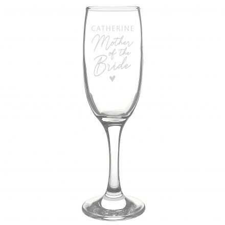Personalised Mother Of The Bride Champagne Flute Glass PMCP0107G40